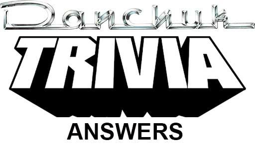 Danchuk-Trivia-Answers