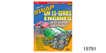 How to Swap GM LS- Series Engines into  Almost Anything Book