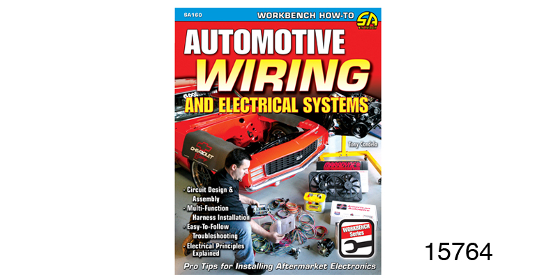 15764_l automotive wiring and electrical systems book Custom Automotive Wiring Harness Kits at eliteediting.co