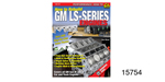 How to Rebuild GM LS-Series Engines Book