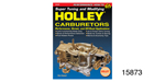 Chevy Super Tuning and Modifying Holley Carburetors Book
